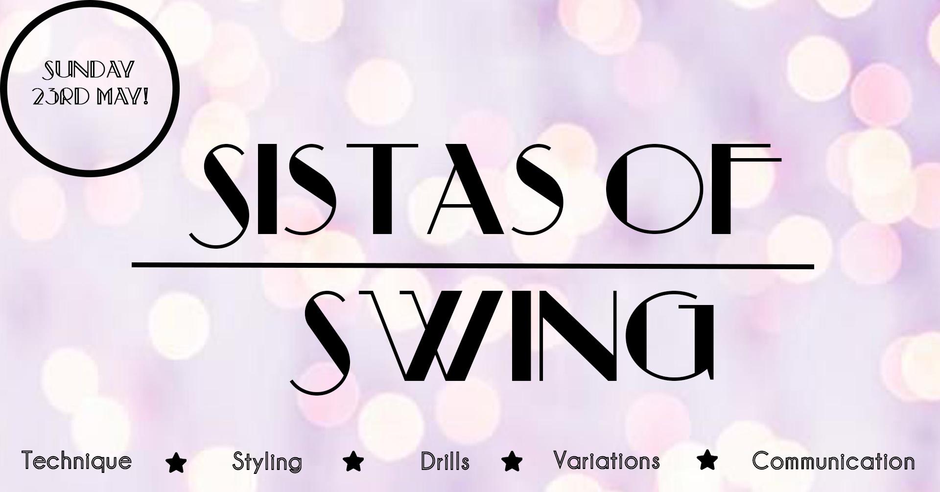 Sistas of Swing – Follower Workshop